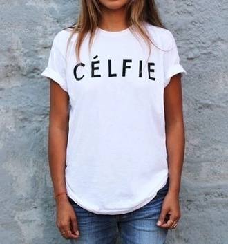 shirt white selfie celfie t-shirt blouse wow nice spring fall outfits hipster summer summer top i like it sweet cute new celine top celfie t shirt whit t-shorts tumblr outfit celfie shirt trendy swag model fashion
