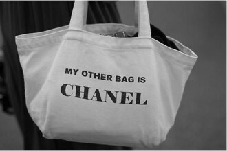 chanel my other bag is chanel bag white bag cool lovely cute pretty tote bag funny fashion girl style handbag chan like white black purse quote on it chanel bag black auf white black and white gigi hadid kendall jenner kylie jenner selena gomez