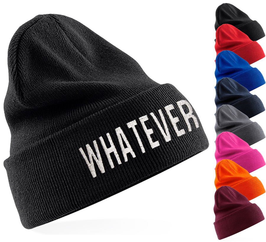 Whatever beanie hat