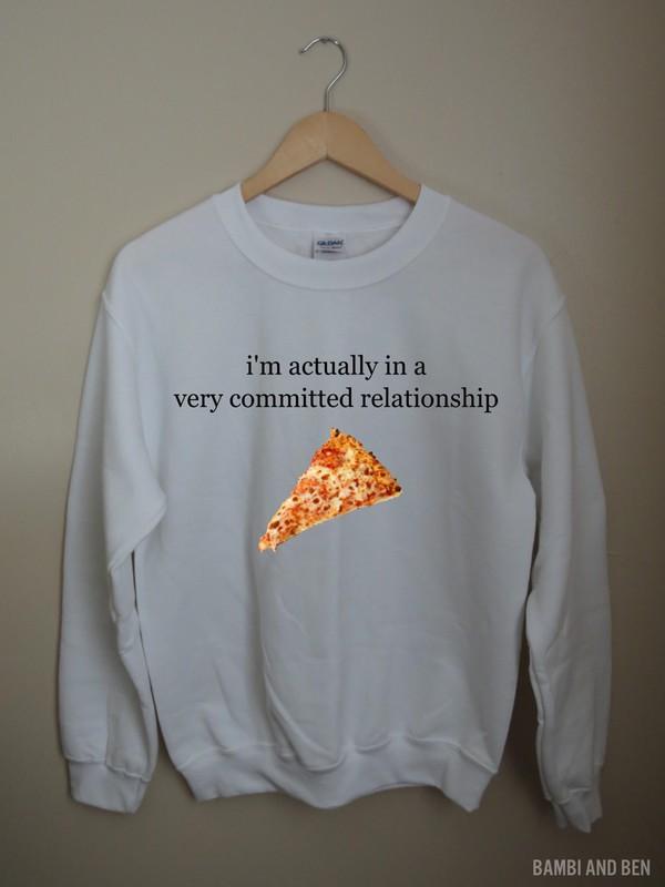 top crewneck pizza relationships food pizza hut sweatshirt hoodie t-shirt pizza slut pizza sweatshirt acacia brinley flannel shirt