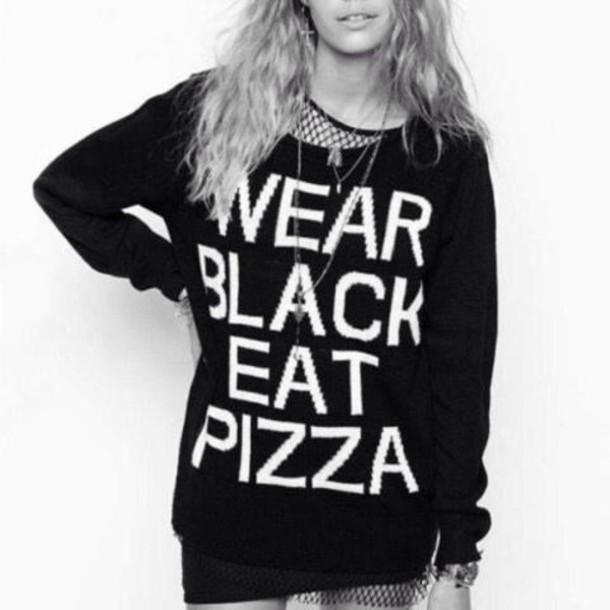 sweater black pizza wear black eatpizza wear black eat pizza black sweater pizza sweatshirt black jumper black sweatshirt slogan jumper jewelry