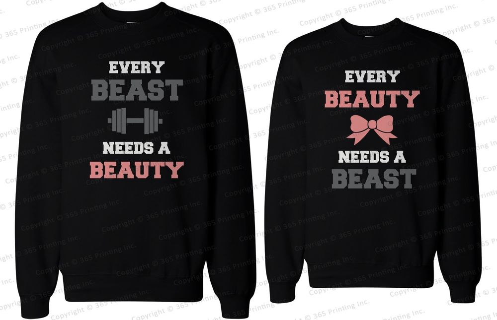 His and Her Matching Couple Sweatshirts Every Beauty Needs A Beast | eBay