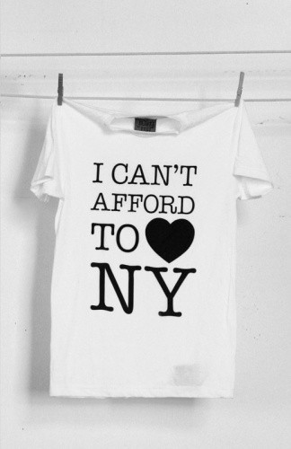I can't afford to love ny t