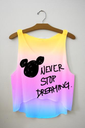 Never stop dreaming crop top