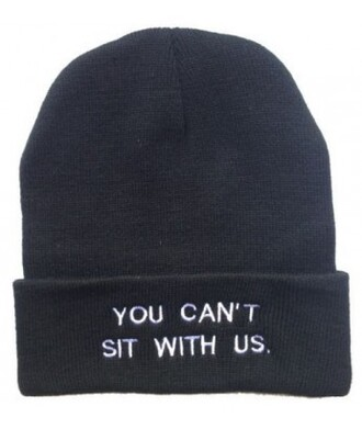 hat black warm fall outfits quote on it beanie style fashion cool teenagers funny you cant sit with us winter outfits it girl shop