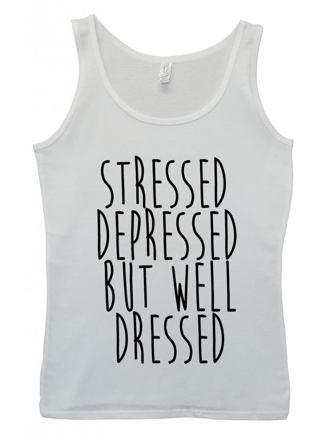 Amazon.com: Stressed Depressed But Well Dressed Cool Funny Hipster Swag White Women Tank Top Vest: Clothing