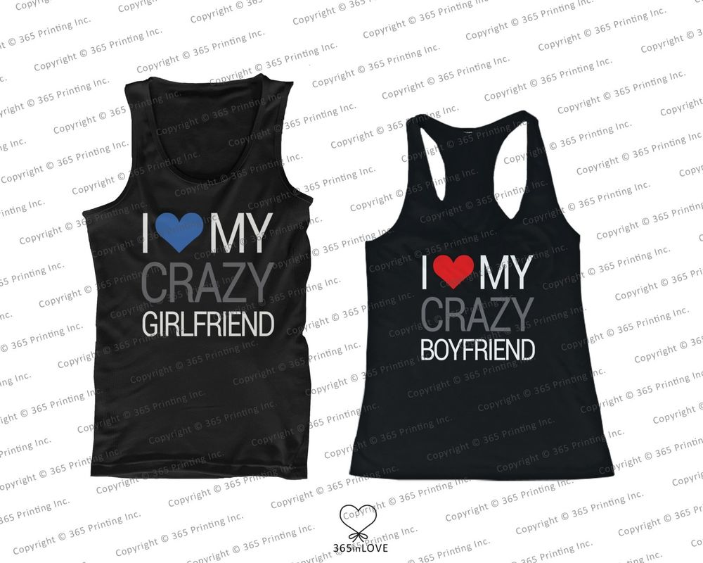 His and Her Couples Matching Tank Tops I Love My Crazy Boyfriend Girlfriend | eBay