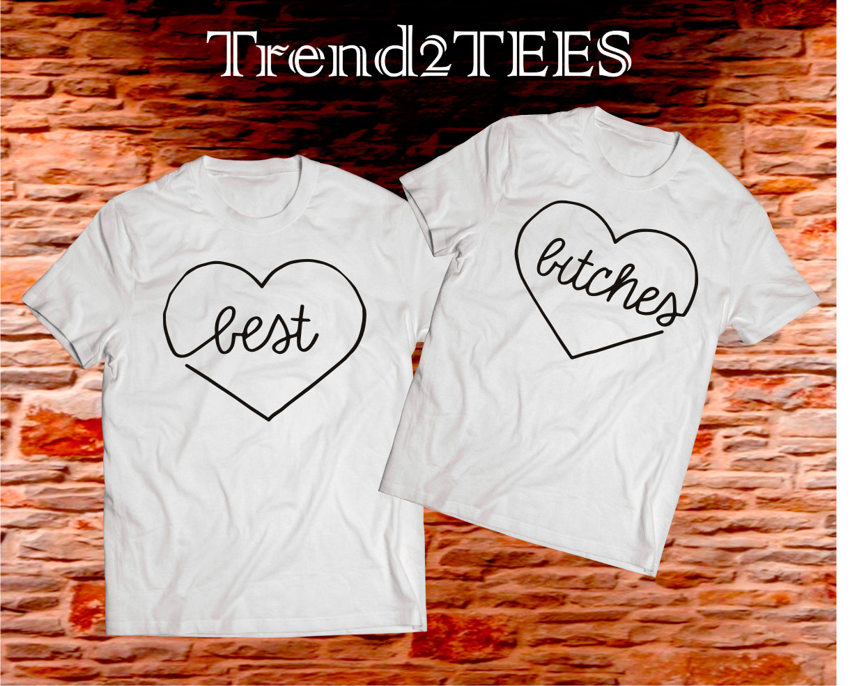 Best Bitches Couple T Shirts