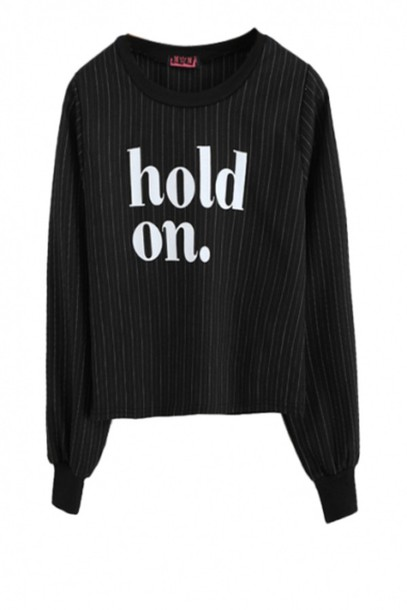 sweater white writing hold on stripes new years resolution