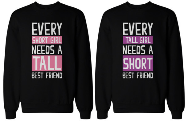 Best Friend Sweatshirts July 2017