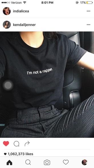 shirt black t-shirt emax tees i am not a rapper kendall jenner