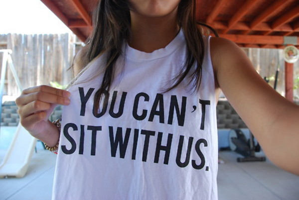 t-shirt you can't sit with us shirt t-shirt you cant sit with us style white t-shirt