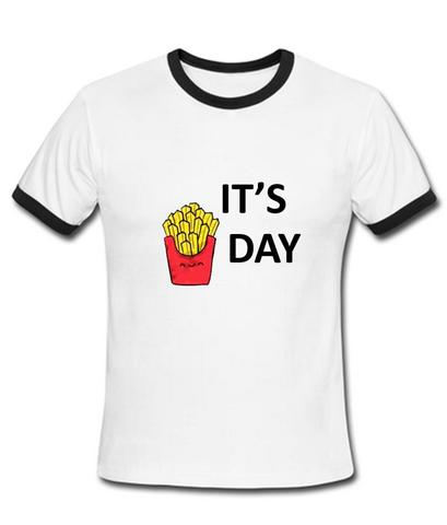 it's fries day contrast T shirt