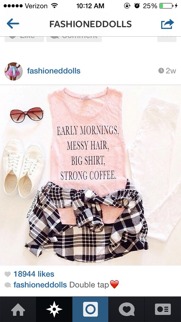 blouse top tank top shirt pink mornings quote on it grey flannel black flannel flannel shirt coffee hair accessory cardigan