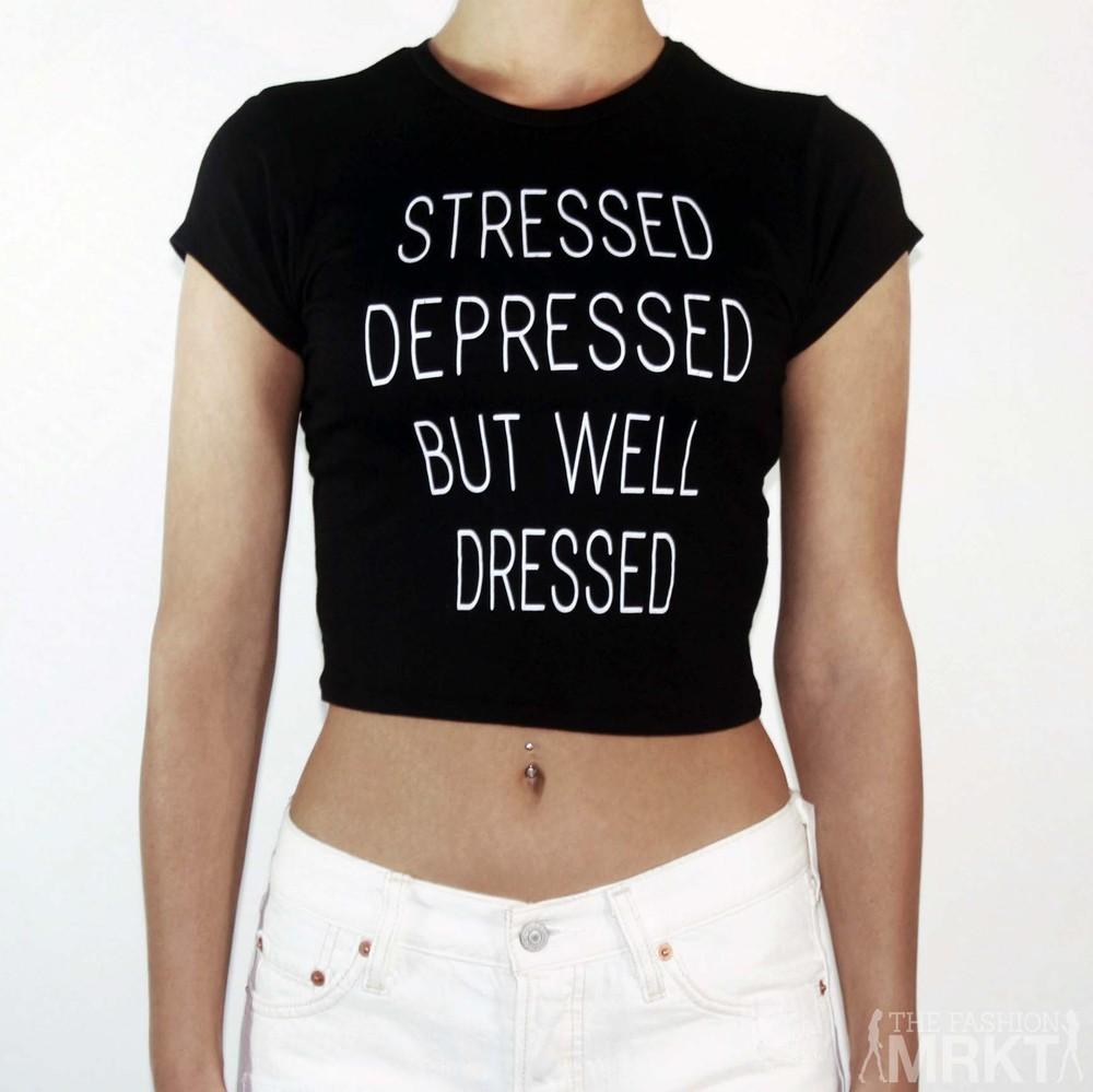 Stressed Depressed But Well Dressed Crop Top Black|White / TheFashionMRKT