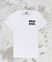 top,whatevershirt,whatevertshirt,shirt,t-shirt,tank top,vest,tumblrshirt,whatever,tumblr outfit,tumblrtshirt