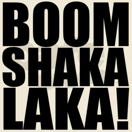 Boom-shaka-laka! T-Shirt on CafePress.com