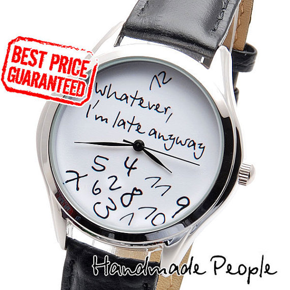 Whatever I'm late anyway watch White/Black Watch by HandMadePeople