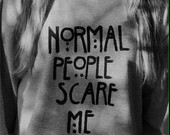 normal people scare me on Etsy, a global handmade and vintage marketplace.