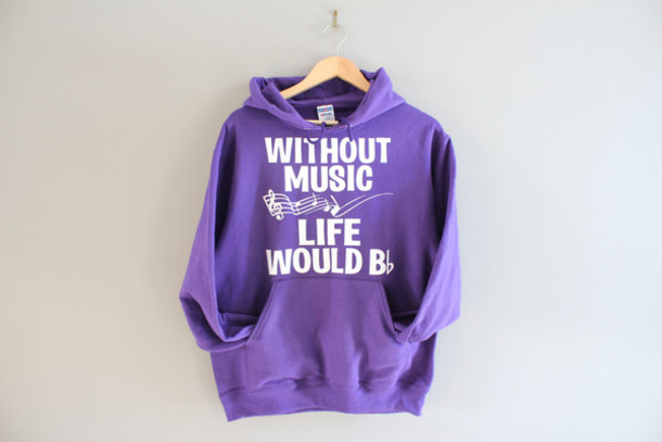 top purple hoodie purple purple sweatshirt music life is life is music