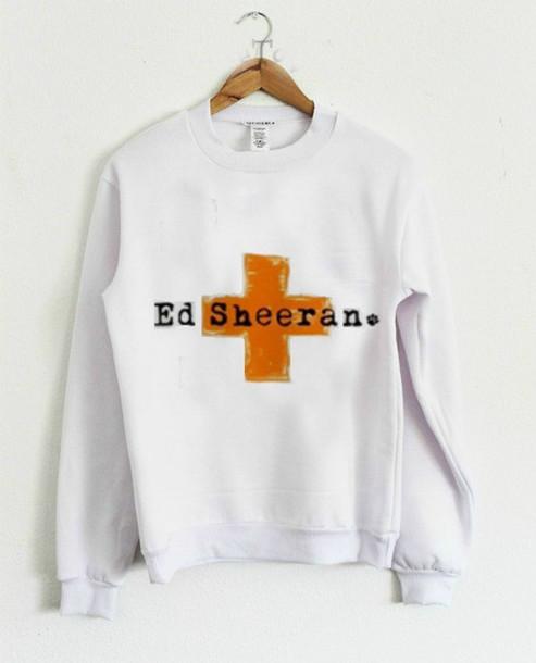 sweater sweatshirt + ed sheeran
