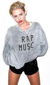 sweater,miley cyrus,miley cyrus sweatshirt,miley cyrus sweater,rap