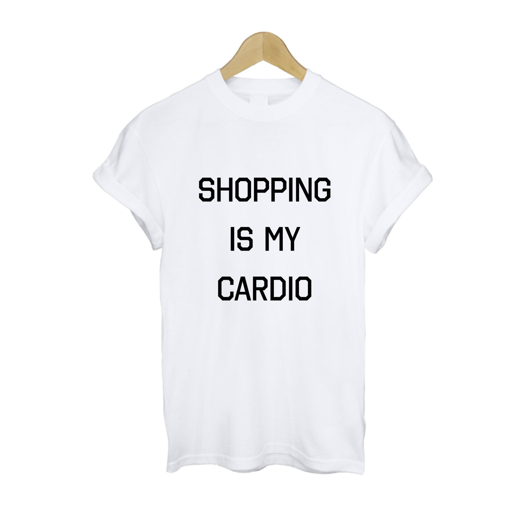 Shopping Is My Cardio T Shirt £11   Free UK Delivery   10% OFF
