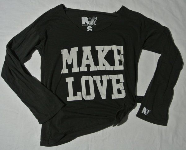 "Rebel yell ""make love not war"" long sleeve shirt size s"