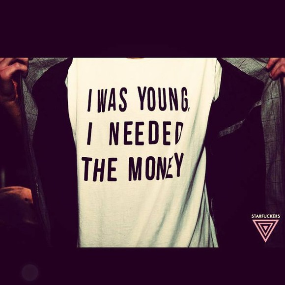 young t-shirt slogan top word top tshirt youth money