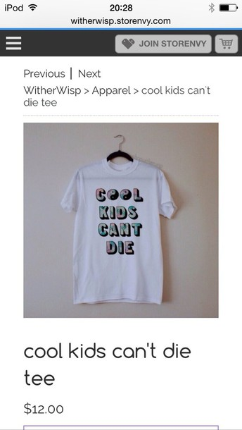 t-shirt cool kids can't die white