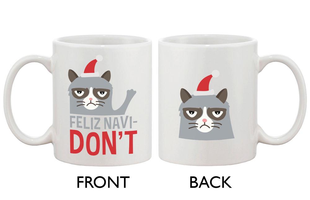 Cat Feliz Navidon't Ceramic Coffee Mug - Funny Christmas Mug (JMC015)