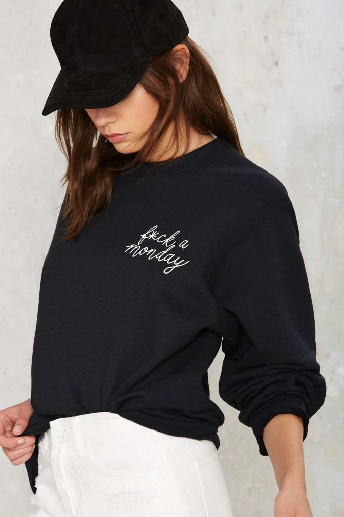 Private Party F*ck a Monday Sweatshirt