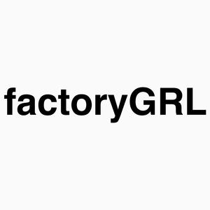 factoryGRL
