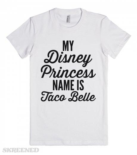 Disney Princess Name Fitted T Shirt Funny Disney Taco