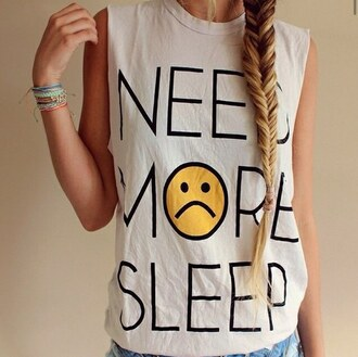 t-shirt need more sleep smiley funny summer outfits teen fashion festival summer top cool girl style fashion tank top back to school tumblr clothes white yellow sleeveless trend hipster attitude