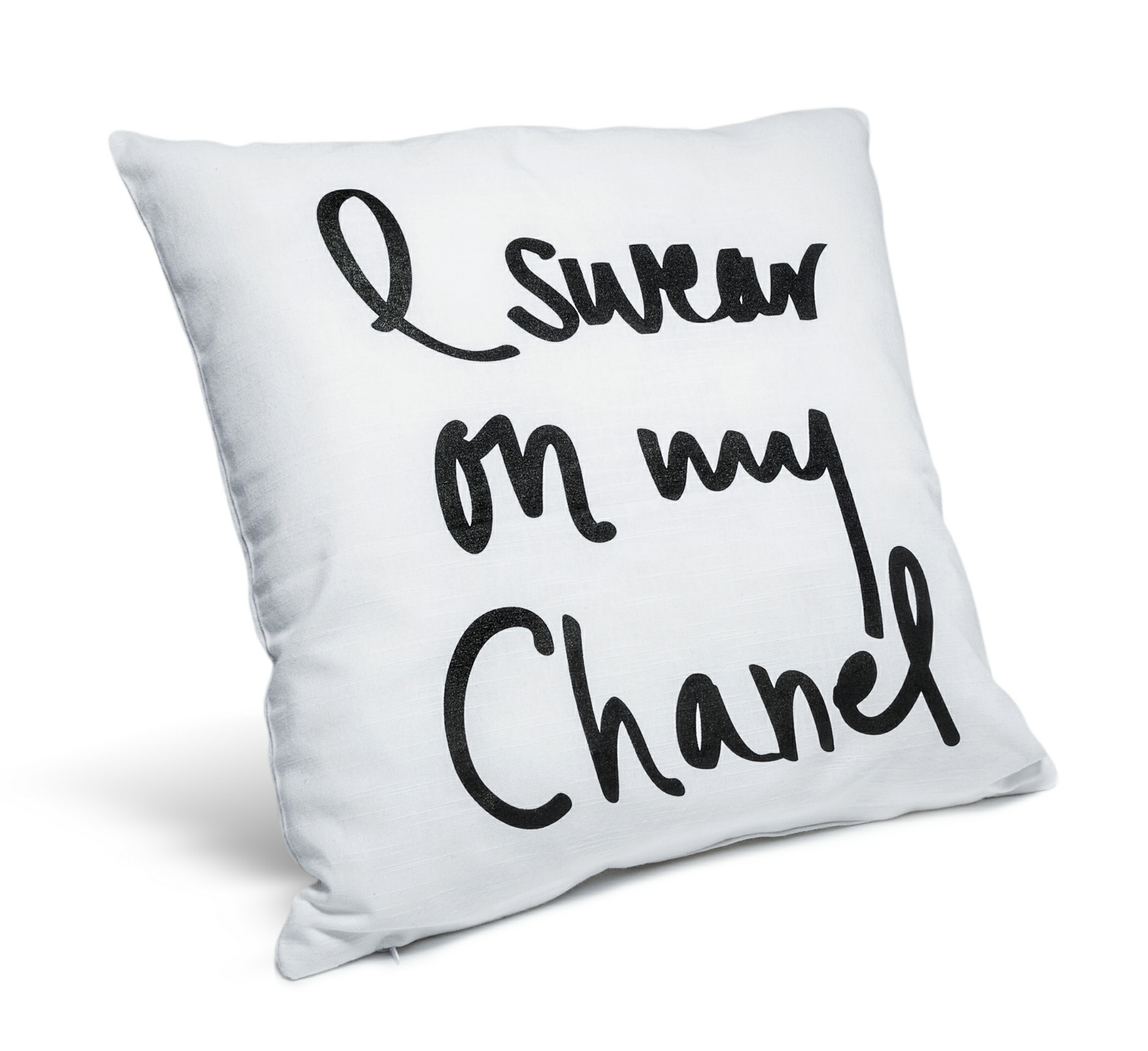 I swear on my chanel pillow