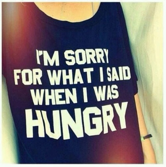 black shirt quote on it t-shirt graphic tee tumblr girl hungry