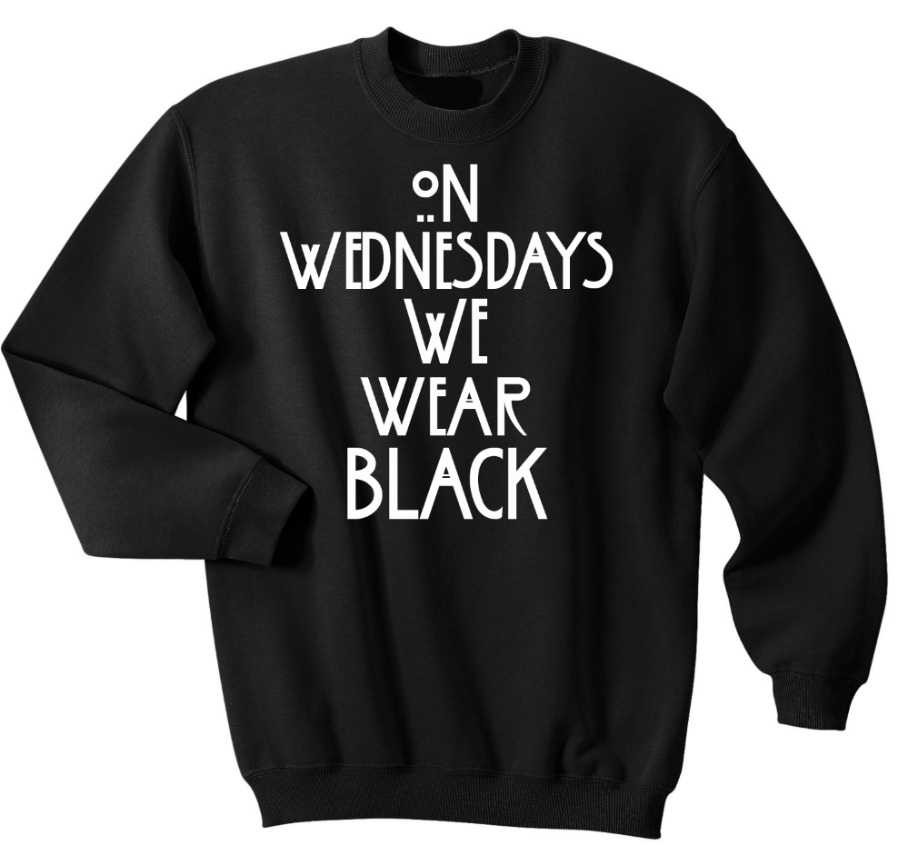 Wednesdays We Wear Black - Sweater