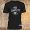 You complete mess me t shirt - teenamycs