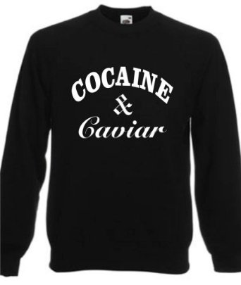 COCAINE & CAVIAR ~ BLACK SWEATSHIRT ~ UNISEX SIZES S-XXXL: Amazon.co.uk: Clothing
