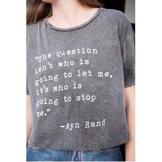 shirt t-shirt quote on it grey t-shirt