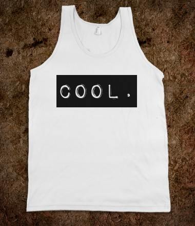 labeled: cool (tank, unisex) - labeledcool - Skreened T-shirts, Organic Shirts, Hoodies, Kids Tees, Baby One-Pieces and Tote Bags Custom T-Shirts, Organic Shirts, Hoodies, Novelty Gifts, Kids Apparel, Baby One-Pieces | Skreened - Ethical Custom Apparel