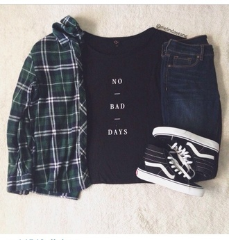 t-shirt jacket flannel shirt dark green plaid jacket top no bad days print blouse shirt black t-shirt style cardigan vans shoes graphic tee graphic shirt no bad days black shirt skirt plaid shirt jeans tank top tumblr black tumblr outfit green and black plaid planele no bad days shirt