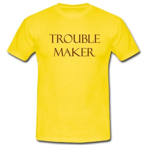 Trouble maker tshirt
