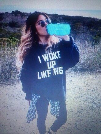 shirt i woke up like this sweater