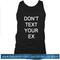Dont text your ex tanktop