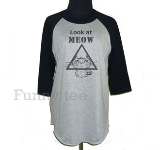 t-shirt meow shirt cat shirt cats triangle look at meow quote on it saying word cat tshirt pet baseball tee