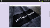 grunge,dont,trust,anyone,dark,goth,alternative,statement,grey,knit,sleeve,long sleeves,winter outfits,fall outfits,hoodie,sweatshirt,patch,embroidered,quote on it,hoodie jacket,tumblr,needshelp,sweater,jacket,black,don't trust anyone,shirt