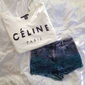 shorts,celine,High waisted shorts,shirt,celine paris white t shirt,celine paris shirt,celineparis,black and white,celfie,celine shirt,t-shirt,designer name,designer,white and black tshirt,white with black,white &blavk,white & black,black writing,summer,funny,ombre,denim,denim shorts,blue,cute,bottoms,tumblr,ombre shorts,ombre bleach dye,turquoise