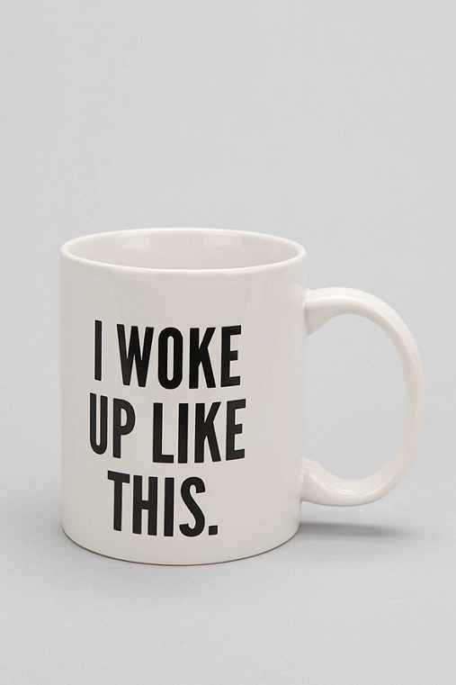 I Woke Up Like This Mug - Urban Outfitters